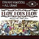 Ewan MacColl Blow Boys Blow