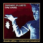 Thinking Plyers Cosmic Romance: Decade Edition (Remixed & Remastered)