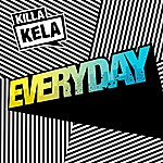 Killa Kela Everyday - Remixes (Bonus Track Version)