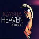 Kaysha Heaven (Remixes)