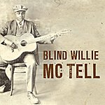 Blind Willie McTell Blind Willie Mctell
