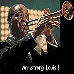 Louis Armstrong Armstrong Louis !
