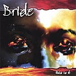 Bride This Is It (Expanded)