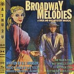 Greg Johnson Broadway Melodies: A Rock And Roll Mystery Musical