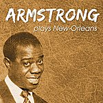 Louis Armstrong Armstrong Plays New Orleans