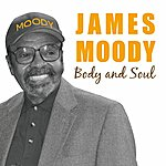 James Moody Body And Soul