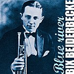 Bix Beiderbecke Blue River