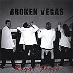 Broken Vegas Royal Flush