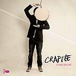 Stephen Beaupré Crapule Ep
