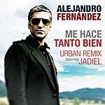 Alejandro Fernandez Me Hace Tanto Bien (Urban Remix)
