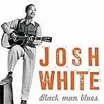 Josh White Black Man Blues