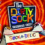 The Dirty Sock Funtime Band Sock-A-Delic