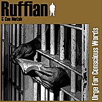 Ruffian Urge For Conscious Words
