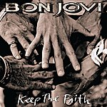 Bon Jovi Keep The Faith- Special Edition