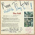 The Fall Room To Live: Undilutable Slang Truth! (Bonus Tracks)