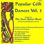 Sean Quinn Popular Ceili Dances Vol 3