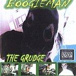 Boogie Man The Grudge (Parental Advisory)