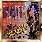 Thunder The Magnificent Seventh