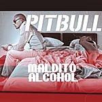 Pitbull Maldito Alcohol (Single)