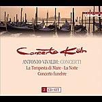 Concerto Koln Vivaldi, A.: Concertos, Rv 131, 155, 156, 158, 162, 433, 439, 441, 545, 552, 565, 566, 579, 585