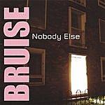 Bruise Nobody Else
