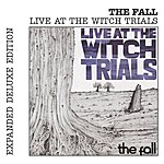 The Fall Live At The Witch Trials (Expanded Deluxe Edition)