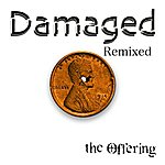The Offering Damaged (Remixed)