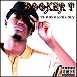 Booker T The One And Only (Parental Advisory)