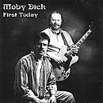 Moby Dick First Today