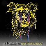 Mike Burns San Francisco (Single)