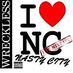 Myk I Love Nasty City