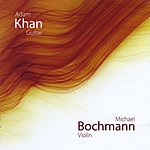 Adam Khan Music For Violin And Guitar By J.s Bach, Fernando Millet, Francisco Gonzalez, Stephen Goss, Carlos Moscardini.