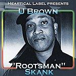 U Brown Rootsman Skank (2-Track Single)
