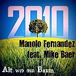 Manolo Fernandez Alt Wie Ein Baum (2-Track Single)