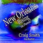 Craig Smith New Orleans Rising (Single)