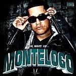Monte Loco The Best Of Monteloco (Remastered) (Parental Advisory)