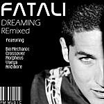 Fatali Dreaming Remixed (11-Track Maxi-Single)