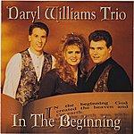 Daryl Williams Trio In The Beginning