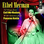 Ethel Merman Selections From Call Me Madam And Panama Hattie