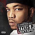 Styles P The Ghost Dub-Dime Mixtape (Parental Advisory)