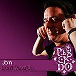 Jorn Don't Mess Up (3-Track Maxi-Single)