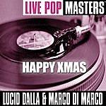 Lucio Dalla Live Pop Masters: Camparenda