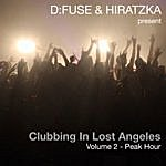 D:Fuse Clubbing In Lost Angeles, Vol. 2 - Peak Hour