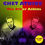 Chet Atkins The Other Atkins
