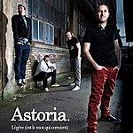 Astoria Légère (Est Le Mot Qui Convient)