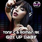 Tony C Get Up Baby