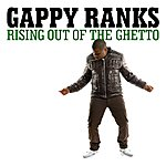 Gappy Ranks Rising Out Of The Ghetto