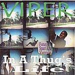 Viper In A Thug's Life (Futuristic Space Age Version)