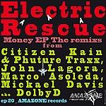 Electric Rescue Money (The Remixs)