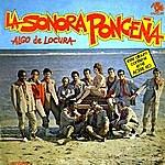 Sonora Ponceña Algo De Locura